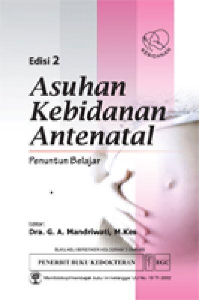 Asuhan Kebidanan Antenatal Penuntun Belajar Ed.2