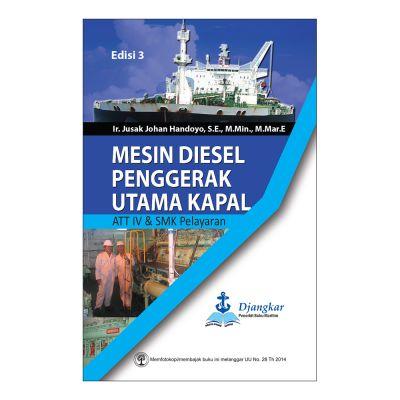 Mesin Diesel Penggerak Utama Kapal ATT IV & SMK