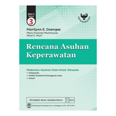 Rencana Asuhan Keperawatan Doenges Edisi 9 Vol. 3