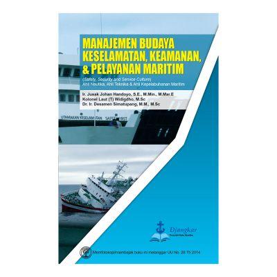 Manajemen Budaya Keselamatan, Keamanan & Pelayanan Maritim