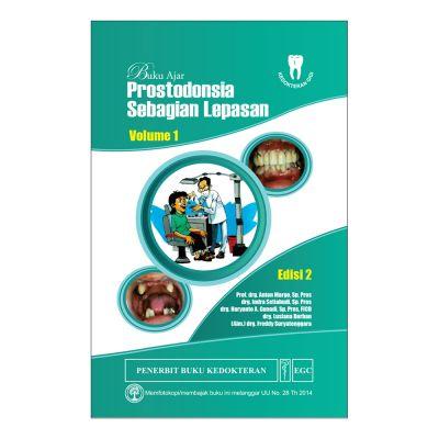 Buku Ajar Prostodonsia Sebagian Lepasan Vol. 1 Edisi 2
