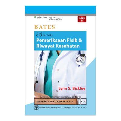 BATES Buku Saku Pemeriksaan Fisik & Riwayat Kesehatan Edisi 8