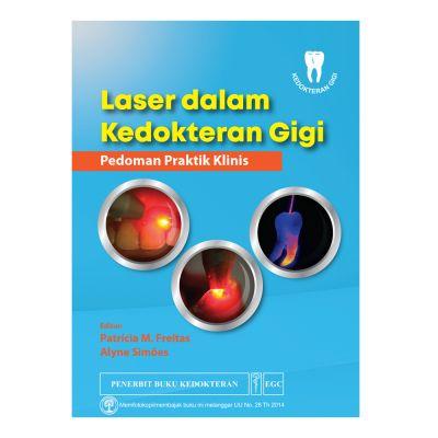 Laser dalam Kedokteran Gigi Pedoman Praktik Klinis