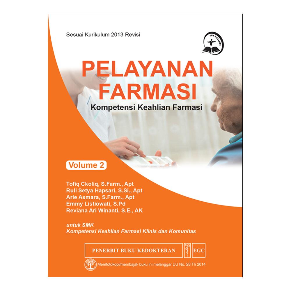 Pelayanan Farmasi Vol. 2 untuk SMK