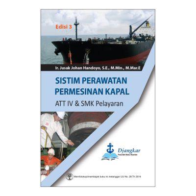 Sistim Perawatan Permesinan Kapal ATT IV & SMK