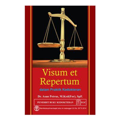 Visum et Repertum dalam Praktik Kedokteran
