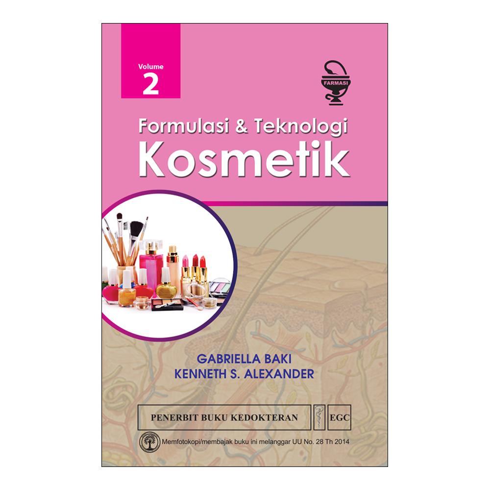 Formulasi & Teknologi Kosmetik Vol. 2