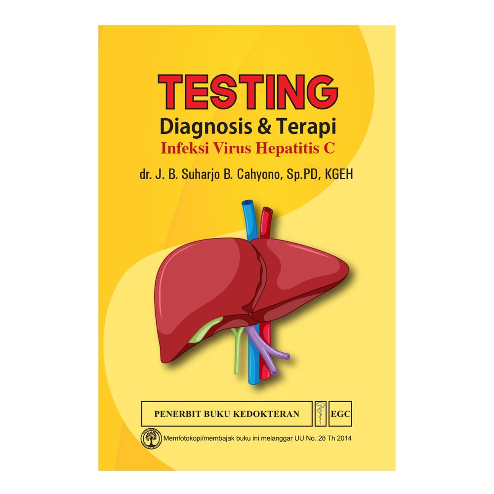 Testing Diagnosis & Terapi Infeksi Virus Hepatitis C