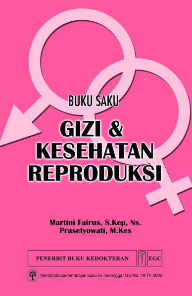 Buku Saku Gizi & Kesehatan Reproduksi