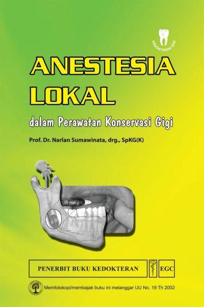 Anestesia Lokal dalam Perawatan Konservasi Gigi