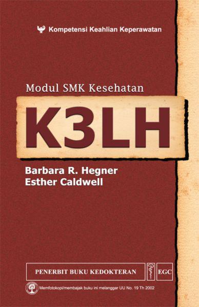 Modul SMK Kesehatan: K3LH