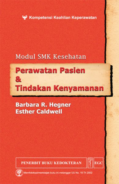 Modul SMK Kesehatan: perawatan pasien & tindakan kenyamanan