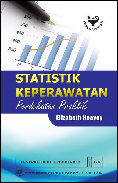 Statistik Keperawatan Pendekatan Praktik