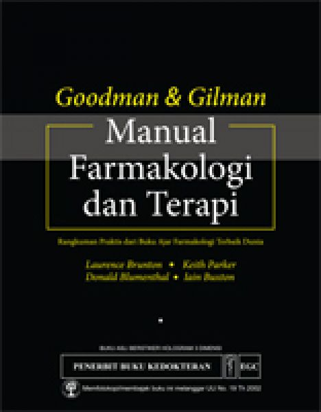Goodman & Gilman: Manual Farmakologi & Terapi