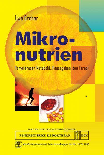 Mikro-nutrien Penyelarasan Metabolik: Pencegahan & Terapi