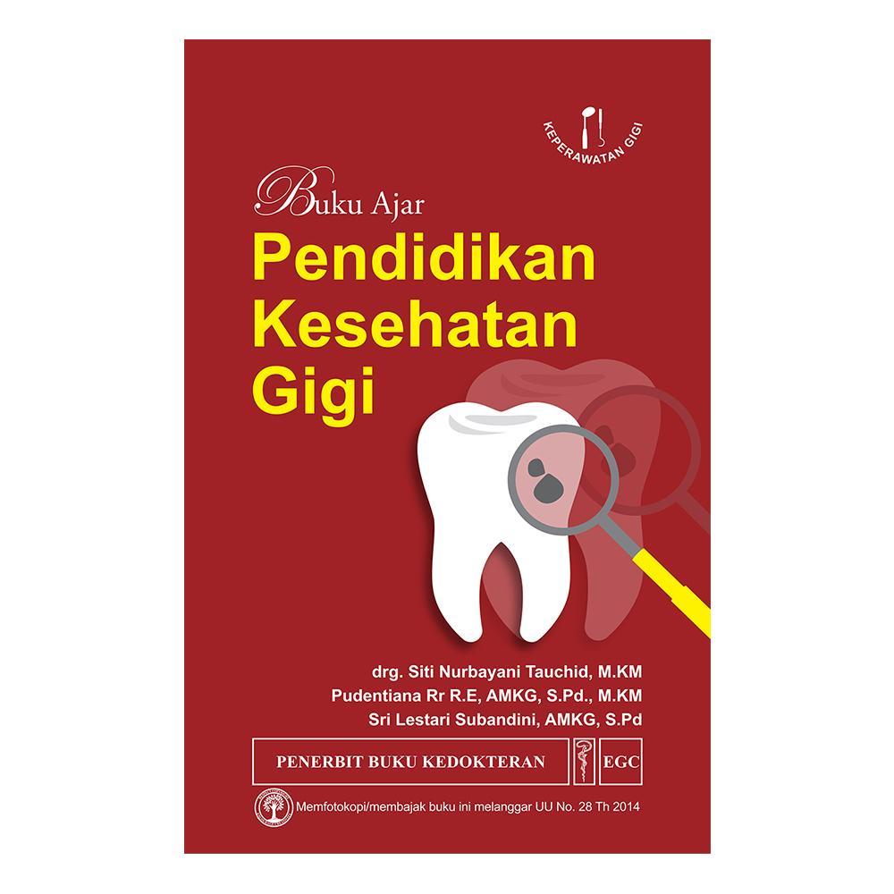 Buku Ajar Pendidikan Kesehatan Gigi