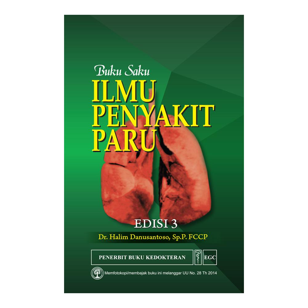 Buku Saku Ilmu Penyakit Paru Edisi 3