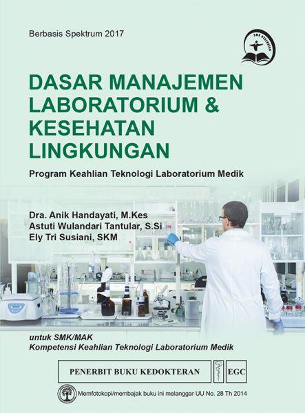Dasar Manajemen Laboratorium & Kesehatan Lingkungan