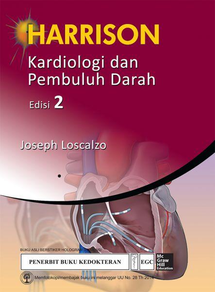 Harrison Kardiologi dan Pembuluh Darah Edisi 2
