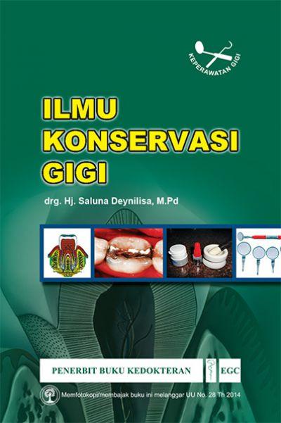 Ilmu Konservasi Gigi