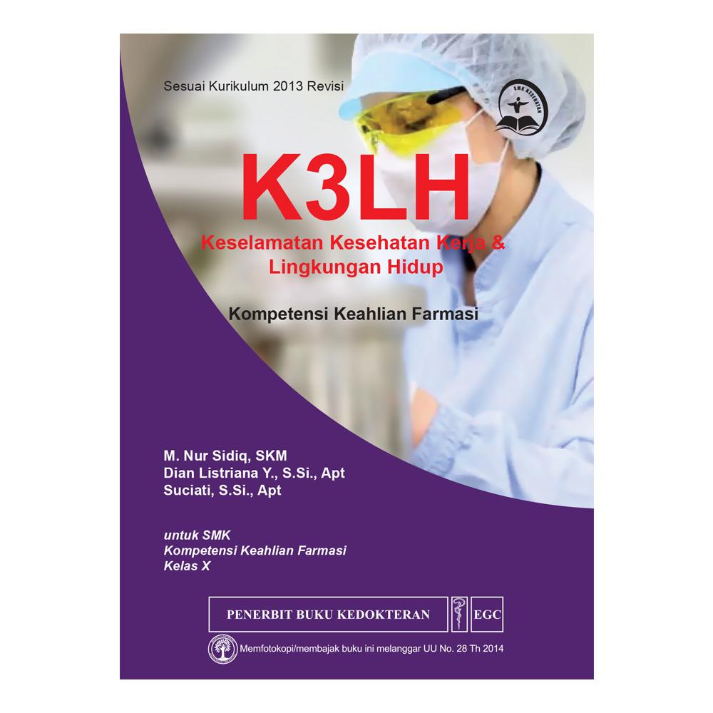 K3LH Keselamatan Kesehatan Kerja untuk SMK