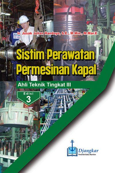 Sistim Perawatan Mesin Kapal ATT III