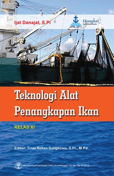 Teknologi Alat Penangkapan Ikan